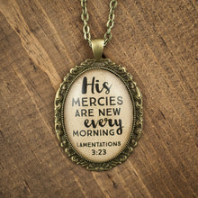"""His mercies are new every morning"" necklace"
