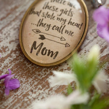 There are these girls that stole my heart they call me mom necklace (charms and beads included)