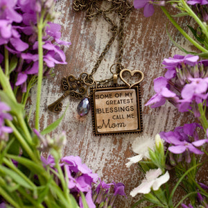 Some of my greatest blessings call me Mom necklace  (charms and beads included)