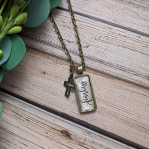 """Fearless"" necklace"