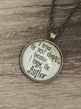 "I trust the next chapter because I know the Author"" necklace"