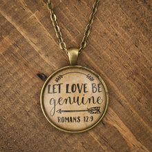 """Let love be genuine"" necklace"