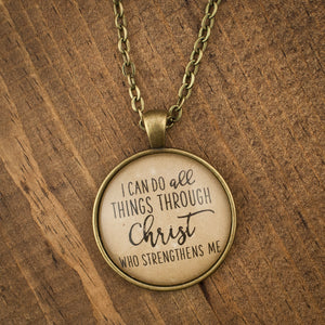 """I can do all things through Christ who strengthens me"" necklace"