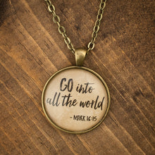 """Go into all the world"" necklace"