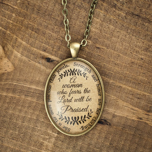 """A woman who fears the Lord will be praised"" necklace"