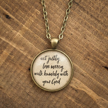 """act justly, love mercy, walk humbly with your God"" necklace"