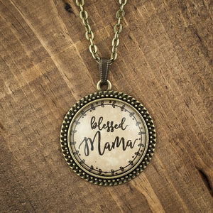 """blessed Mama"" necklace"