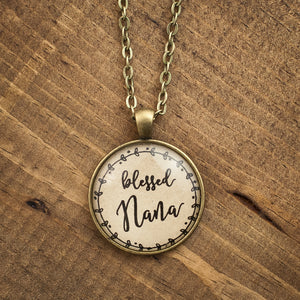 """blessed Nana"" necklace"