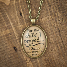 """For this child I prayed"" necklace"