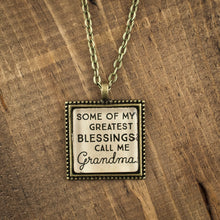 """Some of my greatest blessings call me Grandma"" necklace"