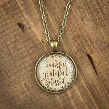"""Thankful Grateful Blessed"" necklace"