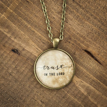"""trust in the Lord"" necklace"