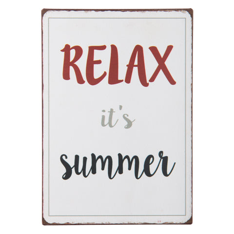 Relaxe it's summer skilt · metal