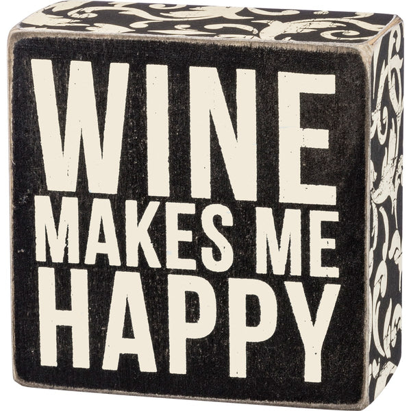 Box Sign - Wine Makes Me Happy
