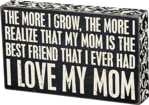 Box Sign - Love My Mom