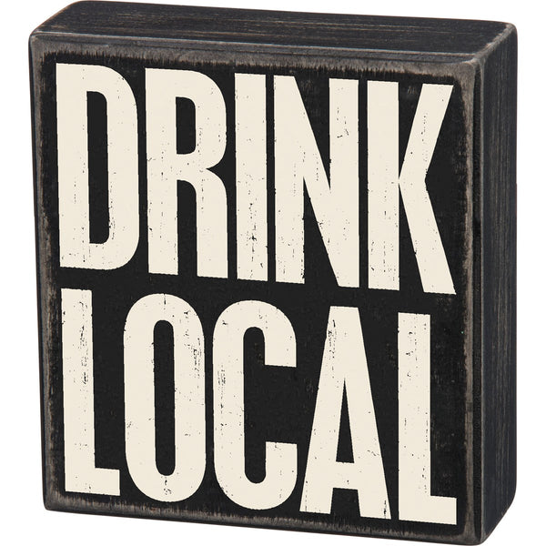 Box Sign - Drink Local