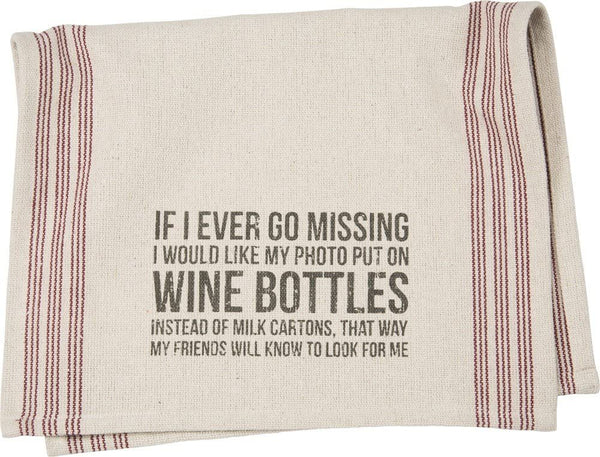 Dish Towel - If I Ever Go Missing
