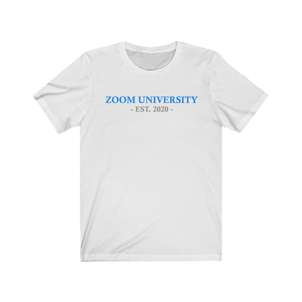 Zoom University (EST. 2020) T-Shirt