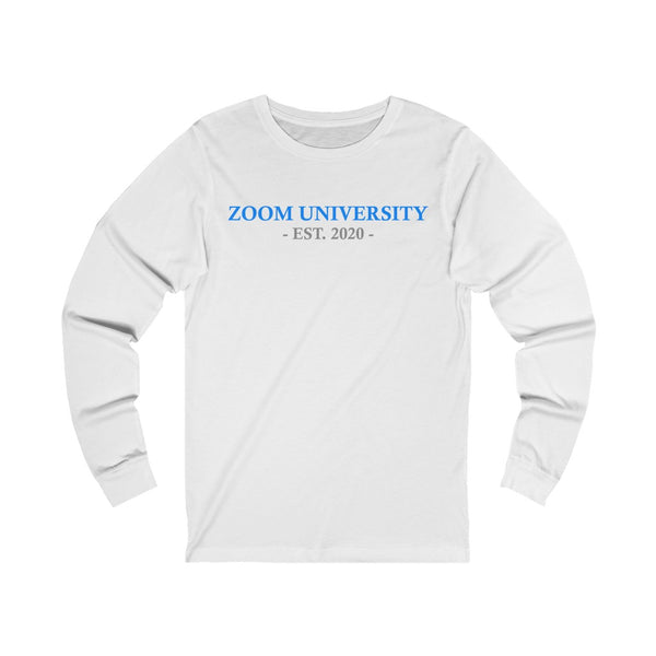 Zoom University (EST. 2020) Long Sleeve