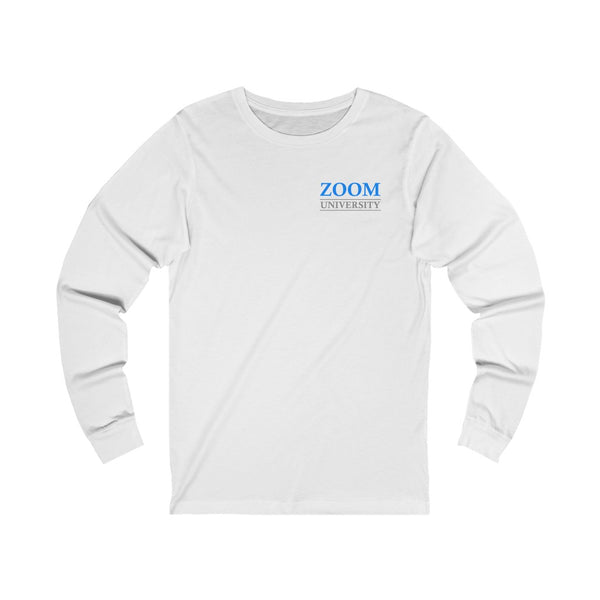 Zoom University Long Sleeve