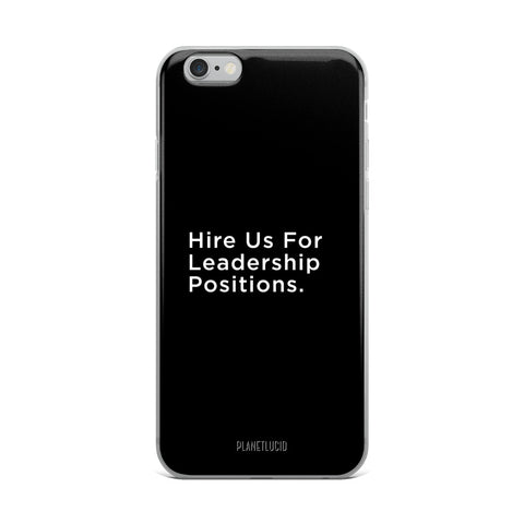 iPhone Case - Leadership - Apparel, planetlucid - Planet Lucid,  - accessories