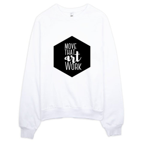 Move That ARTWork - Raglan sweater - Apparel, planetlucid - Planet Lucid,  - accessories
