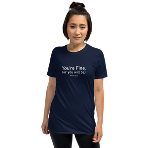 You're Fine - Romans 8:28 - Tee