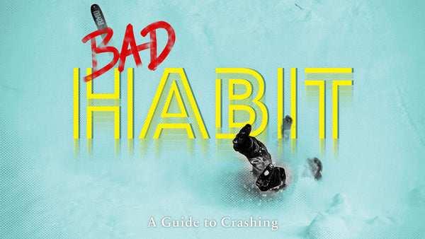 Bad HABIT - A Guide to Crashing