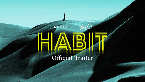 Habit Official Trailer