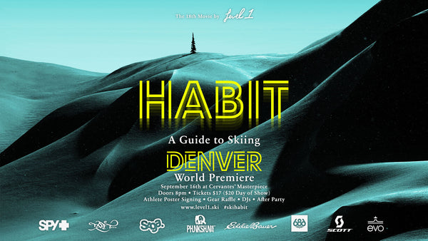 Habit - World Premiere Denver