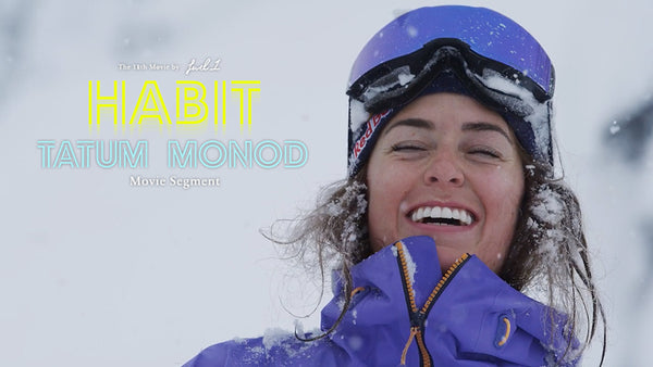 Watch Tatum Monod's full HABIT movie segment