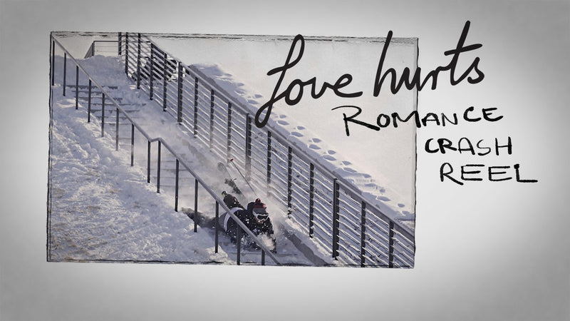 Love Hurts – Romance Crash Reel