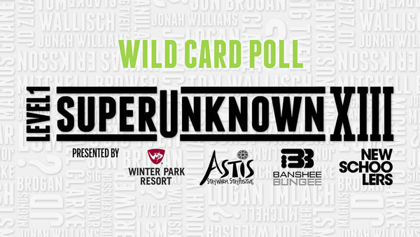 SuperUnkown XIII Wild Card Winner