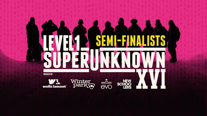 SuperUnknown XVI Semi-Finalists