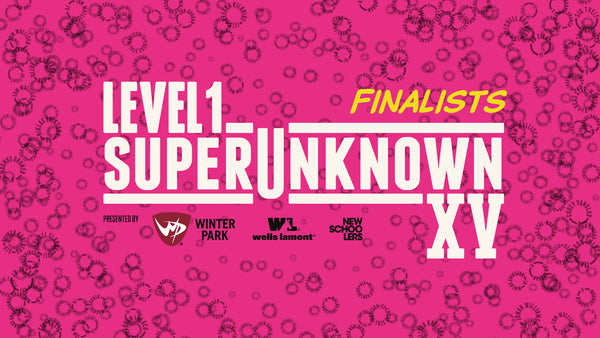 SuperUnknown XV Finalists