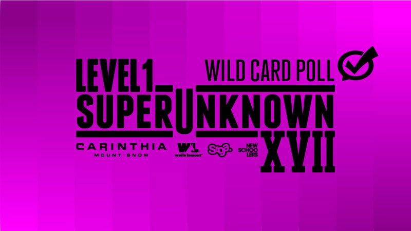 SuperUnknown XVII Wild Card Poll