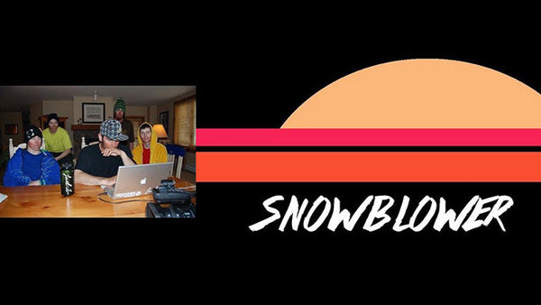 Snowblower with Tom Wallisch & Kyle Decker