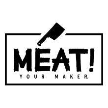 Meat Your Maker
