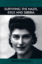 Surviving the Nazis Exile and Siberia