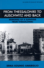 From Thessaloniki To Auschwitz and Back