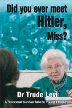 Did You Ever Meet Hitler, Miss?