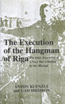 The Execution of the Hangman of Riga