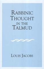 Rabbinic Thought in the Talmud