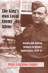 The King's Own Loyal Enemy Aliens
