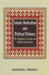 Islamic Radicalism and Political Violence