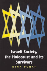 Israeli Society, the Holocaust and its Survivors