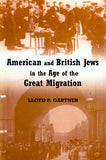 American and British Jews in the Age of Great Migration