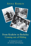From Krakow to Berkeley: Coming out of Hiding