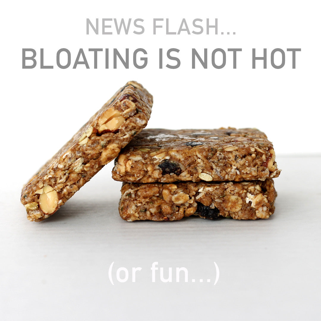 NEWS FLASH - Bloating is NOT hot! Find out why GORP Bars don't cause bloating.