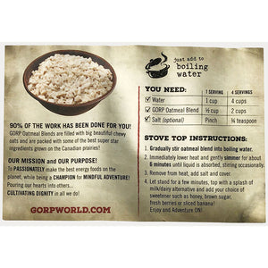 Directions for Just Oats GORP Oatmeal Blends.  Directions from the back of the oatmeal bag.